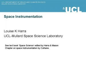 UCL DEPARTMENT OF SPACE AND CLIMATE PHYSICS MULLARD