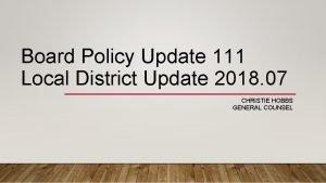 Board Policy Update 111 Local District Update 2018