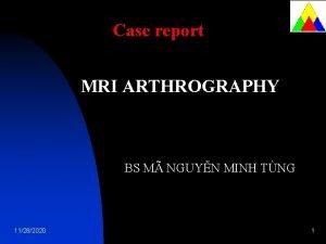 Case report MRI ARTHROGRAPHY BS M NGUYN MINH