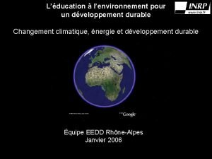 Lducation lenvironnement pour un dveloppement durable Changement climatique