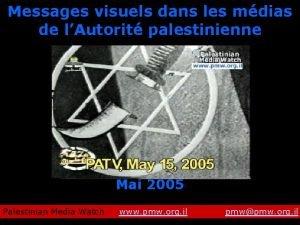 Messages visuels dans les mdias de lAutorit palestinienne
