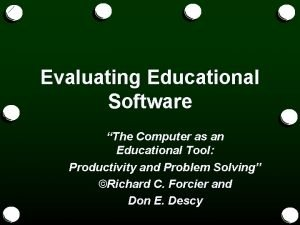 Evaluating Educational Software The Computer as an Educational