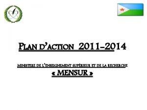 PLAN DACTION 2011 2014 MINISTERE DE LENSEIGNEMENT SUPRIEUR