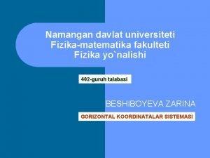 Namangan davlat universiteti Fizikamatematika fakulteti Fizika yonalishi 402