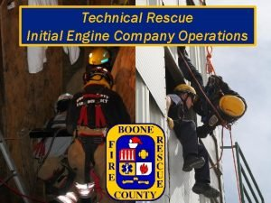 Technical Rescue Initial Engine Company Operations Technical Rescue