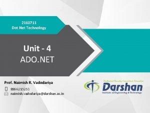 2160711 Dot Net Technology Unit 4 ADO NET