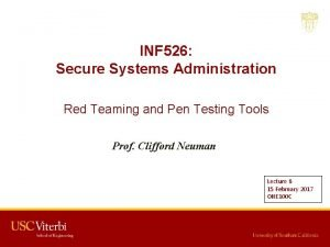 INF 526 Secure Systems Administration Red Teaming and