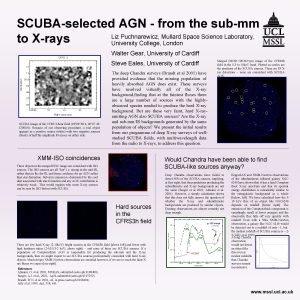 SCUBAselected AGN from the submm Liz Puchnarewicz Mullard