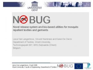 Novel release system and biobased utilities for mosquito