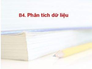 B 4 Phn tch d liu 1 Phn