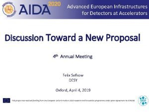 Advanced European Infrastructures for Detectors at Accelerators Discussion