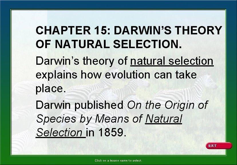CHAPTER 15 DARWINS THEORY OF NATURAL SELECTION Darwins