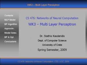 WK 3 Multi Layer Perceptron Contents MLP Model