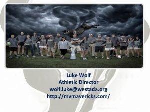 Luke Wolf Athletic Director wolf lukewestada org http