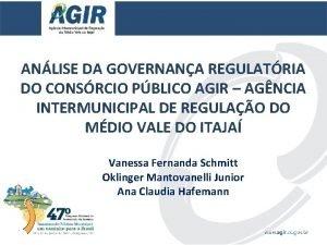 ANLISE DA GOVERNANA REGULATRIA DO CONSRCIO PBLICO AGIR