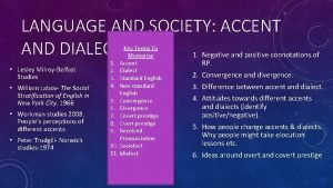 LANGUAGE AND SOCIETY ACCENT AND DIALECT 1 Negative