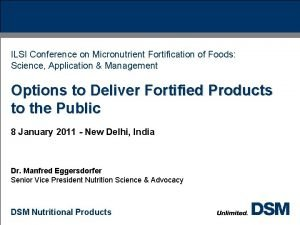 ILSI Conference on Micronutrient Fortification of Foods Science