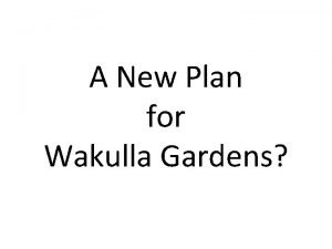 A New Plan for Wakulla Gardens Historic Subdivisions