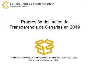 Progresin del ndice de Transparencia de Canarias en