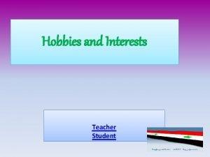 Hobbies and Interests Teacher Student 5 th grade