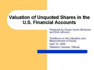 Valuation of Unquoted Shares in the U S