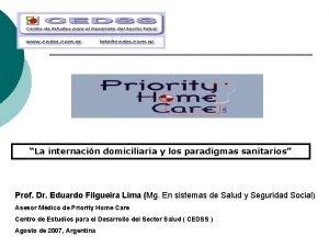 La internacin domiciliaria y los paradigmas sanitarios Prof