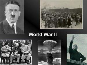 World War II World War II Facts Started