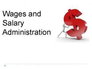 Wages and Salary Administration Meaning of Wages Salary