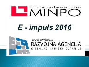 E impuls 2016 MINPO Ministarstvo poduzetnitva i obrta