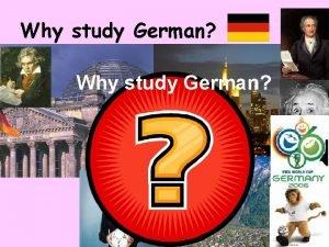 Why study German German is easier than you