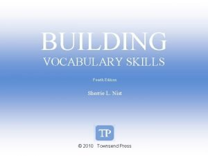 BUILDING VOCABULARY SKILLS Fourth Edition Sherrie L Nist