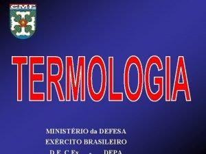 MINISTRIO da DEFESA EXRCITO BRASILEIRO Objetivos a Conceituar