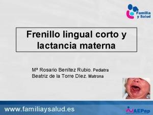 Frenillo lingual corto y lactancia materna M Rosario