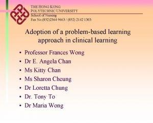 THE HONG KONG POLYTECHNIC UNIVERSITY School of Nursing