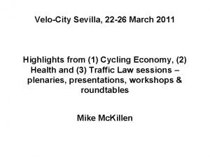 VeloCity Sevilla 22 26 March 2011 Highlights from