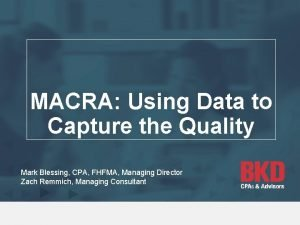 MACRA Using Data to Capture the Quality Mark