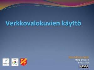 Verkkovalokuvien kytt Tieto haltuun hanke Heidi Eriksson Syksy