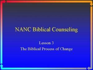NANC Biblical Counseling Lesson 3 The Biblical Process