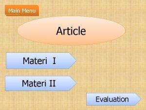 Main Menu Article Materi II Evaluation Article a