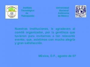 Instituto Tecnolgico de Tlalnepantla Universidad Nacional Autnoma de