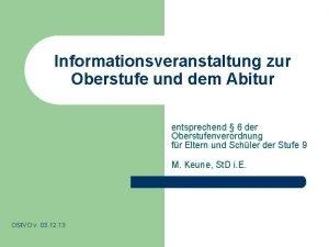 Informationsveranstaltung zur Oberstufe und dem Abitur entsprechend 6