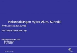Helseavdelingen Hydro Alum Sunndal AKAN ved hydro alum