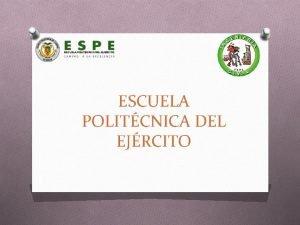 ESCUELA POLITCNICA DEL EJRCITO ESCUELA POLITCNICA DEL EJRCITO
