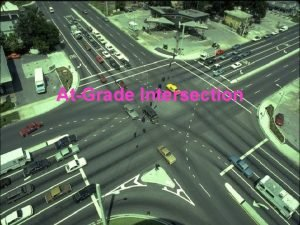 AtGrade Intersection Types of Intersection Maneuvers Source FHWA