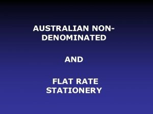 AUSTRALIAN NONDENOMINATED AND FLAT RATE STATIONERY Golden Age