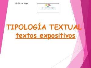 Ivn Pizarro Vega TIPOLOGA TEXTUAL textos expositivos TEXTOS