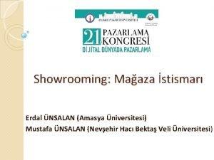 Showrooming Maaza stismar Erdal NSALAN Amasya niversitesi Mustafa