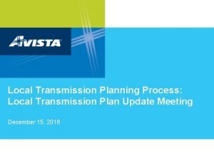 Local Transmission Planning Process Local Transmission Plan Update