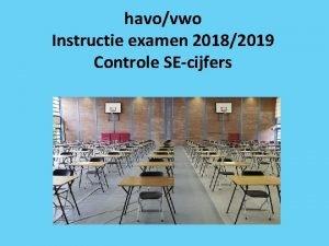 havovwo Instructie examen 20182019 Controle SEcijfers Dit is