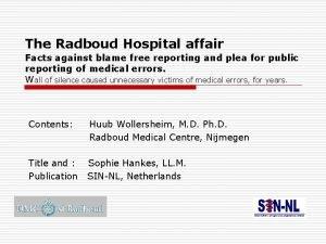 The Radboud Hospital affair Facts against blame free